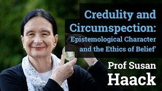 Download Credulity and Circumspection: Epistemological Character and the Ethics of Belief' | Prof Susan Haack Video