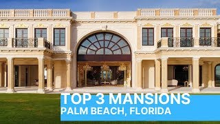 Download Top 3 Mansions Palm Beach Florida - Incredible Oceanfront Homes Video