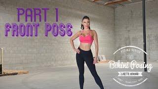 Download PRO Bikini Posing Part 1 : FRONT POSE Video