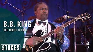 Download B. B. King - The Thrill Is Gone (Live at Montreux 1993) Video