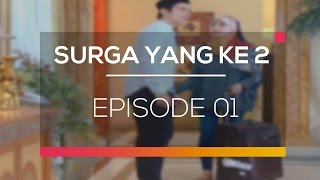 Download Surga Yang Ke 2 - Episode 01 Video