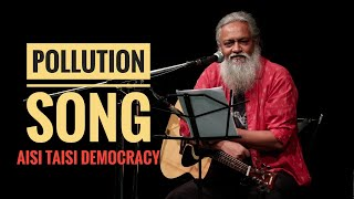 Download Pollution Song : Rahul Ram || Aisi Taisi Democracy Video