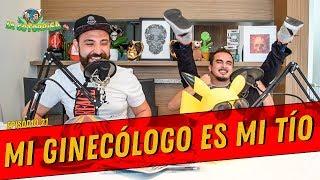 Download La Cotorrisa - Episodio 21 - Mi Ginecólogo es mi tío Video