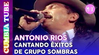 Download Antonio Ríos - En Vivo cantando Éxitos de Grupo Sombras   Video Mix Cumbia Tube Video