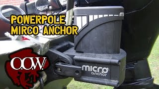 Download PowerPole Micro Anchor Review - OOW Outdoors Video