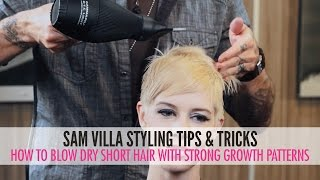 Download How To Blow Dry Short Hair With Strong Growth Patterns Video