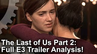 Download The Last of Us Part 2 E3 2018 Trailer Analysis: Realism Pushed To The Next Level! Video
