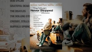 Download The Music Never Stopped Video
