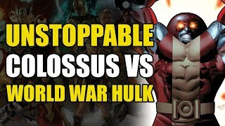 Download The Unstoppable Colossus vs World War Hulk Video