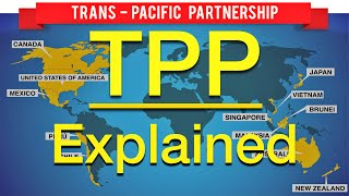 Download The Trans-Pacific Partnership (TPP) Explained Video