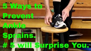 Download 5 Ways to Stop Ankle Sprains. Number 5 will Surprise You. Video