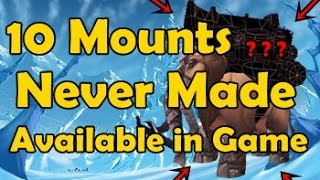 Download 10 Mounts Never Made Available in Game Video