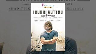 Download Irudhi Suttru Video