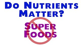 Download Nutrients Don't Matter - Don't Worry About Them Video