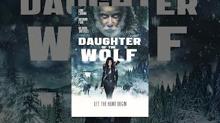 Download Daughter of the Wolf Video