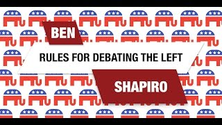 Download Ben Shapiro: Rules for Debating the Left Video