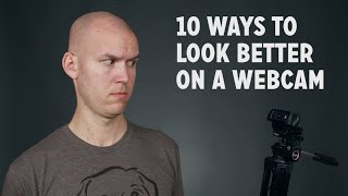 Download 10 Ways to Look Better on a Webcam Video