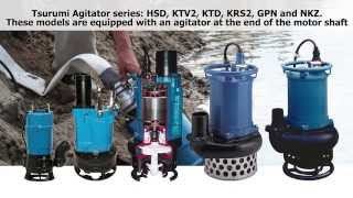 Download Tsurumi Agitator Pumps Video