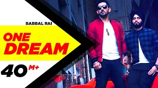 Download One Dream | Babbal Rai & Preet Hundal | Full Music Video | Speed Records Video