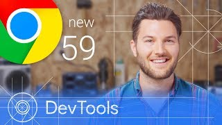 Download Chrome 59 - What's New in DevTools Video