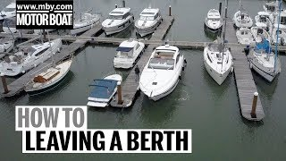 Download How to: Leaving a Windy Berth | Motor Boat & Yachting Video