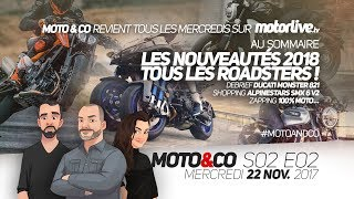 Download MOTO&CO s02e02 | Nouveautés 2018 : on passe tous au roadster ? Video