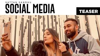 Download Song Teaser ► Social Media: Vattan Sandhu   Full Song Releasing on 17 July Video