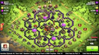 Download Town Hall Level 7 (TH7) Masters League Trophy Push Part 10 - Dragons Attack Strategy -Clash of Clans Video