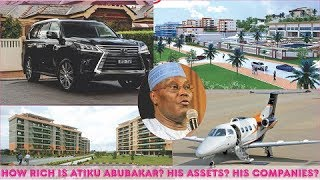 Download How Rich is Atiku Abubakar in 2019? ► All Atiku's Private Jets, Mansion, Cars, Companies & Luxuries Video