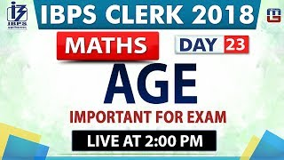 Download Age   IBPS Clerk 2018   Maths   Day 23   2:00 pm Video