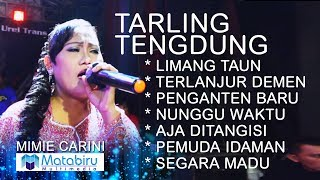 Download TARLING TENGDUNG CIREBONAN - MIMIE CARINI - LIVE LIBERTY MUSIC [FULL] Video