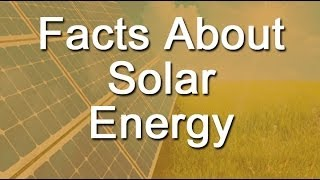 Download Facts About Solar Energy Video