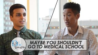 Download Maybe You Shouldn't Go to Medical School Video
