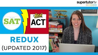 Download ACT vs SAT Redux: Which test should you take? UPDATED for 2017 Video