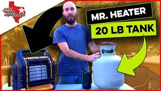 Download Mr. Heater Big Buddy with 20 lb Propane Tank. How Long Will It Run on 20 lb   East Texas Homestead Video