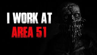 Download ″I Work At Area 51″ Creepypasta Video
