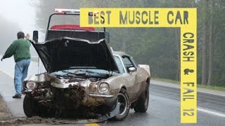 Download BEST of Muscle Car ( CRASH & FAIL 12 ) ( Pure Sound ) (HD) Video