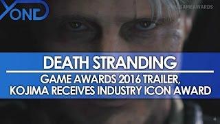 Download New Death Stranding Trailer, Kojima Receives Industry Icon Award Video