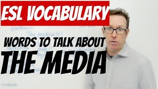 Download English lesson - Words to talk about THE MEDIA - palabras en inglés Video