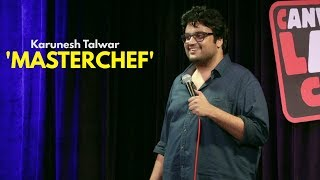 Download Masterchef | Stand-up Comedy by Karunesh Talwar Video