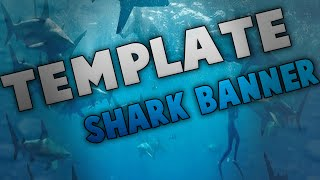 Download [FREE//FR]Shark Style Banner Template Video