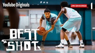 """Download Best Shot Ep 1 - """"We All We Got"""" (Uncensored) 