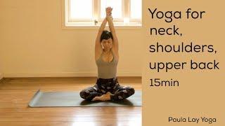Download Yoga for neck, shoulders and upper back 15min Video