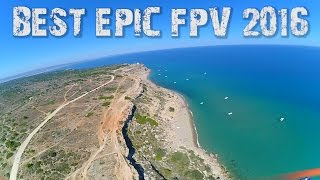 Download BEST FPV Compilation of 2016 - FULL EPIC Drone Freeride Video