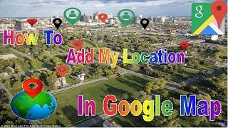 Download How To Add My Location, Place, Business In Google Map In Hindi 2016-17 Video
