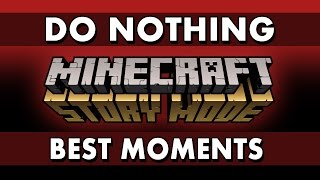 Download Best Moments - Minecraft: Story Mode - What if You Do Nothing? Video