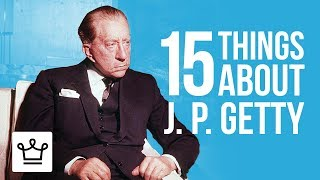 Download 15 Things You Didn't Know About J. Paul Getty Video