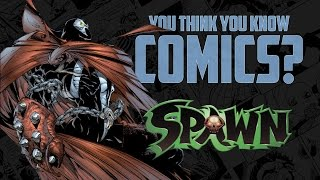 Download Spawn - You Think You Know Comics? Video