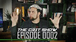 Download WE'RE ALL IN A SIMULATION | The Crit Show | Ep 0002, 2016/11/12 Video