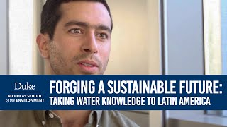Download Forging a Sustainable Future: Pedro Gochicoa Takes His Water Knowledge to Latin America Video